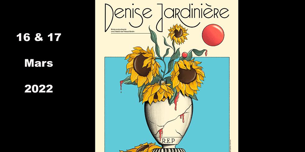 Café-Théâtre / Denise Jardinière vous invite chez elle (1)