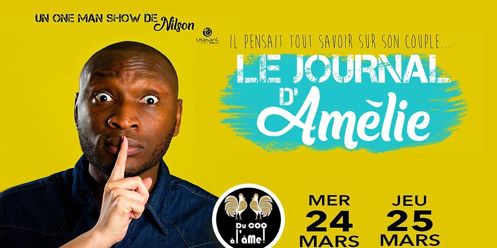 Café-Théâtre NILSON - Le journal d'Amélie - One Man Show