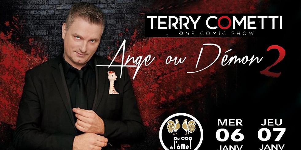 Café-Théâtre TERRY COMETTI - Ange ou Démon - One Man Show (1)