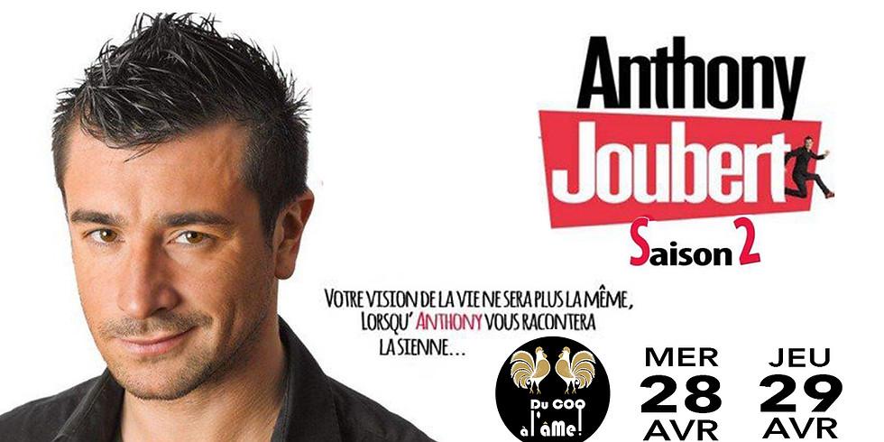 Café-Théâtre / ANTHONY JOUBERT - Saison 2 - En Rodage / One Man Show