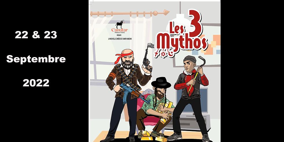 Comédie / Théâtre : Les 3 Mythos