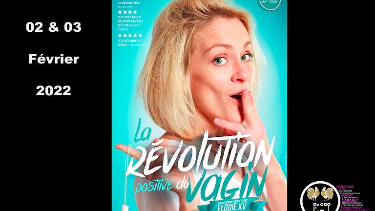 Café-Théâtre / Elodie KV - La révolution positive du Vagin