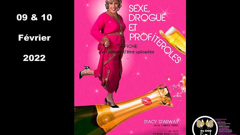 Café-Théâtre / Stacy Starway - Sexe, drogue et profiteroles