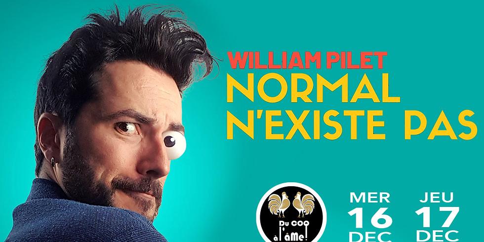 20h30 - Café-Théâtre / WILLIAM PILET - Normal n'existe pas- One Man Show
