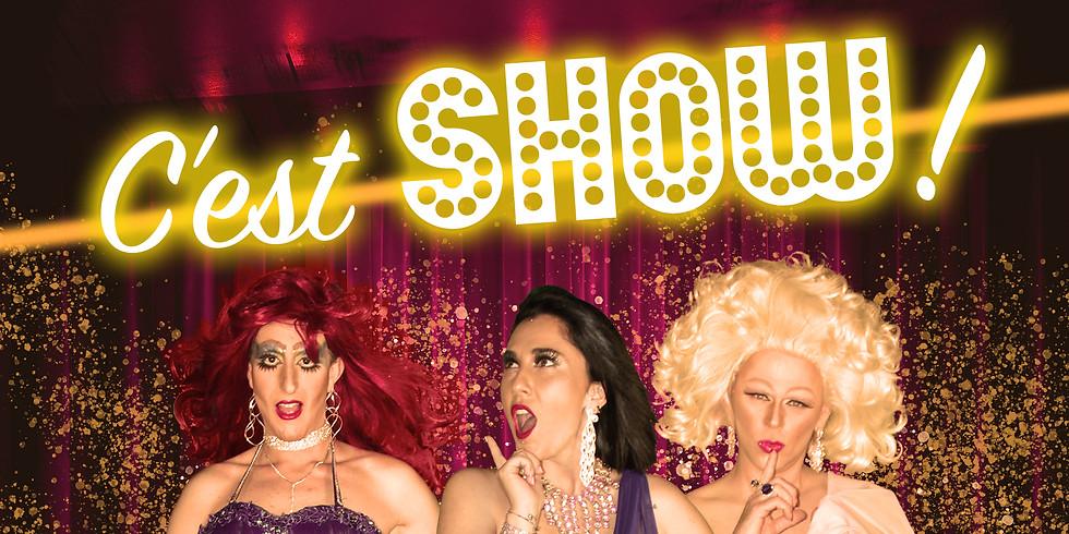 12h -16h - Déjeuner-Spectacle Cabaret - C'EST SHOW!
