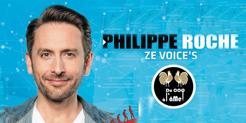 12h-15h30 - Déjeuner-Spectacle / PHILIPPE ROCHE - Ze Voice's