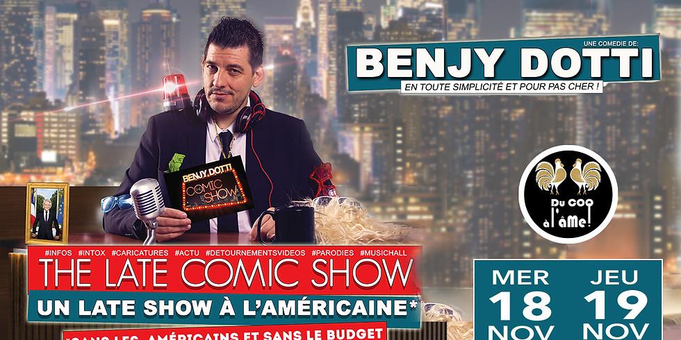 20h30 - Café-Théâtre / BENJY DOTTI - The Late comic Show- One Man Show