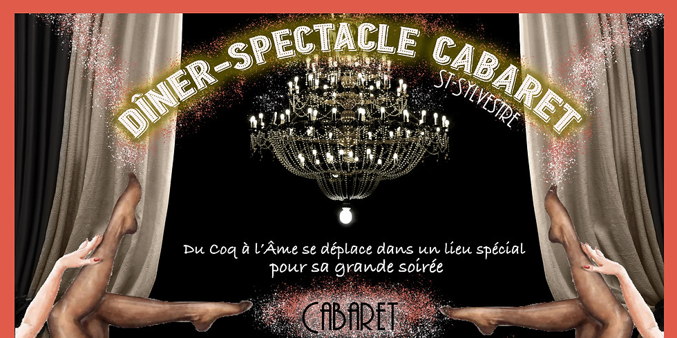 CABARET NOUVEL AN CABARET Dîner-Spectacle
