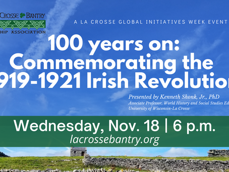100 Years On: Commemorating The 1919-1921 Irish Revolution