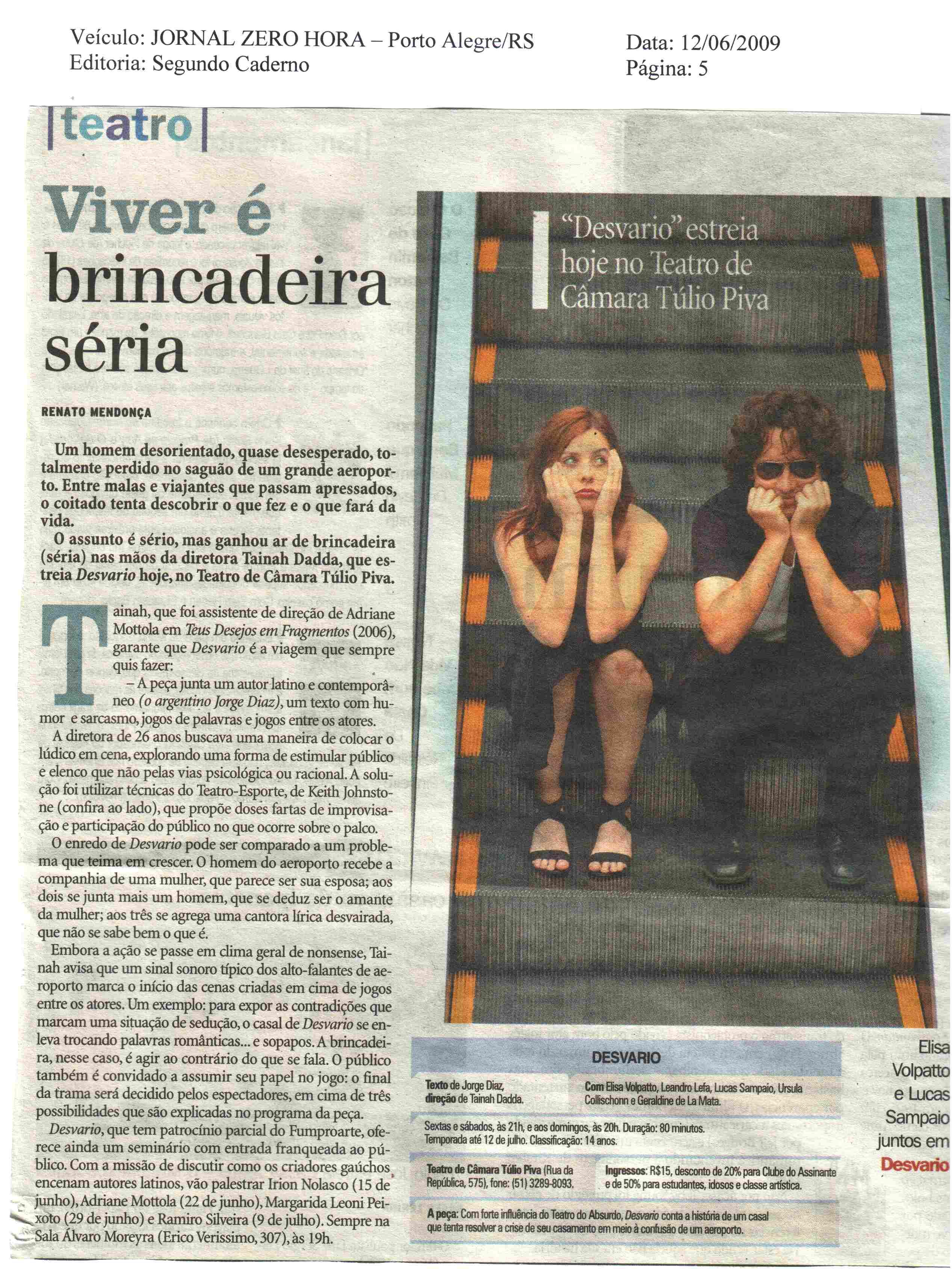 Zero Hora | jun. 2009