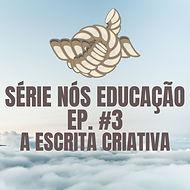 série nós educação ep. #1 (1).jpg
