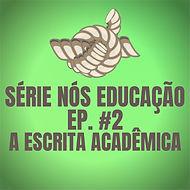 série nós educação ep. #1.jpg