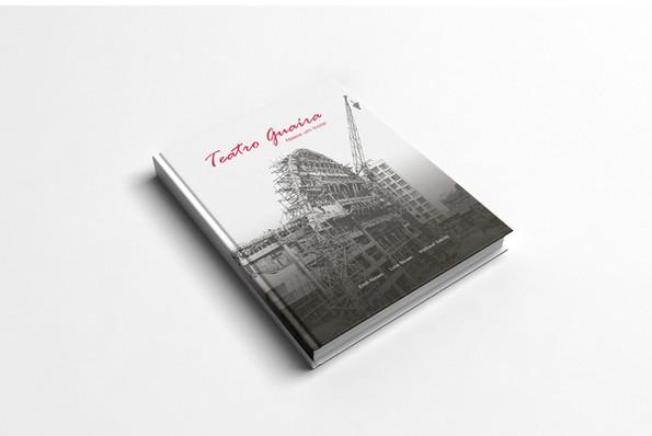 Projeto Gráfico e Produção do Livro Teatro Graíra - nasce um ícone