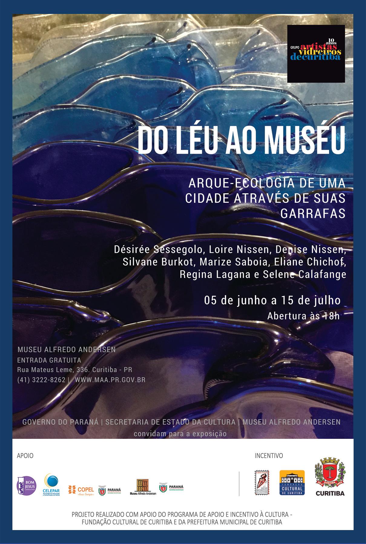Mostra do Léu ao Muséu do Grupo de Artistas Vidreiros de Curitiba