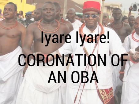 Iyare Iyare!   Coronation Of An Oba