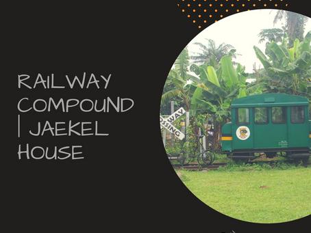 Railway Compound | Jaekel House