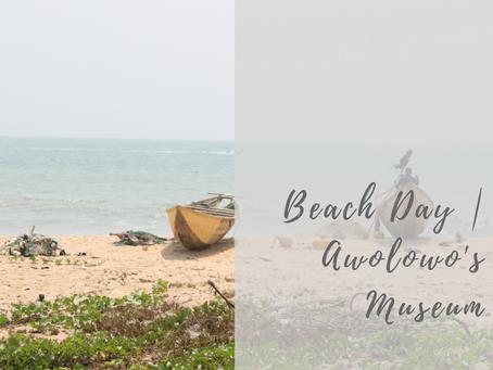 Beach Day | Awolowo's Museum