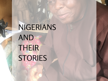 Nigerians and Their Stories