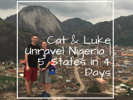 Cat & Luke Unravel Nigeria   5 States In 4 Days – Part 1