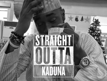 Straight out of Kaduna