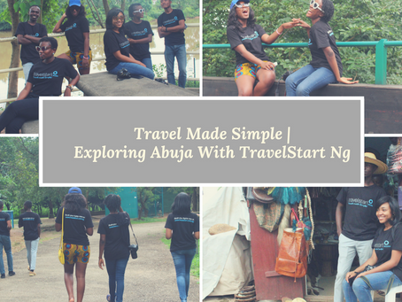 Travel Made Simple | Exploring Abuja With Travelstart NG