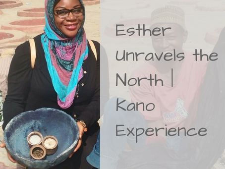 Esther Unravels The North | Kano Experience