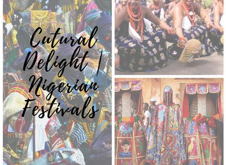 Cultural Delight   Nigerian Festivals
