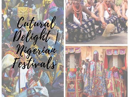 Cultural Delight | Nigerian Festivals