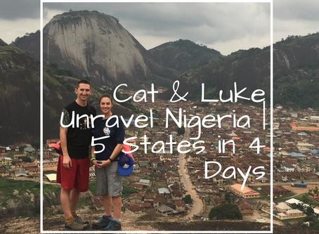 Cat & Luke Unravel Nigeria | 5 States in 4 Days – Part II