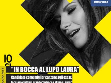 ''IN BOCCA AL LUPO A LAURA''