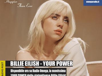 """BILLIE EILISH - """"YOUR POWER"""""""