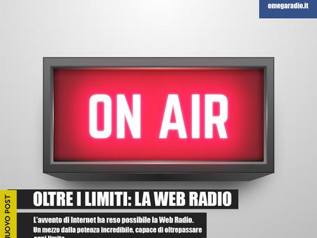 Oltre i limiti: la Web Radio