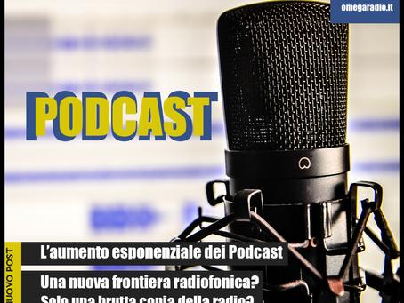 PODCAST- Una nuova frontiera o una brutta copia della radio?