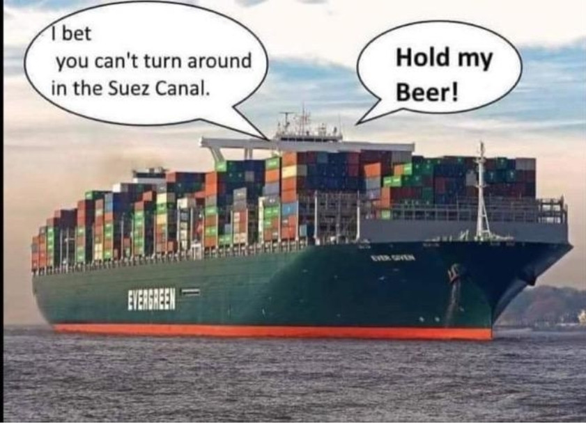Suez Canal Hold My Beer Meme