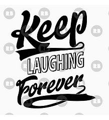 Keep Laughing Forever Positivity Design