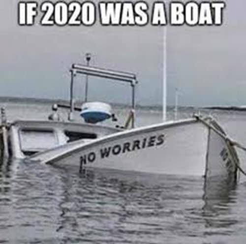 If 2020 was a boat meme