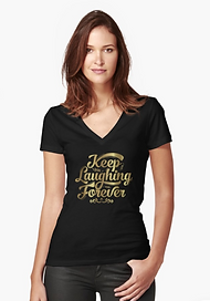 Ladies v-neck Keep Laughing Forever Glitz design