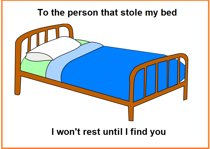 To The Person who stole my bed joke