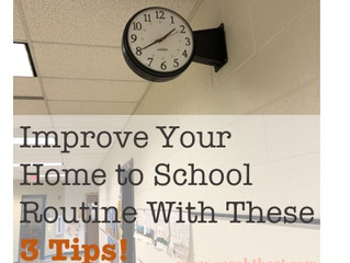 3 Tips for Back-To-School Routines