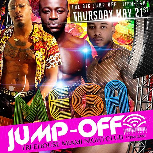 MEGA JUMP-OFF PARTY - THURS 21ST 2020