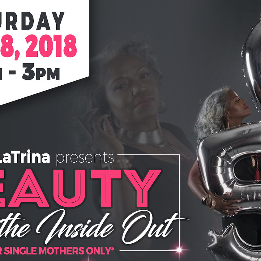 """J La Trina presents """"Beauty from the Inside Out"""""""