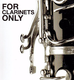 For Clarinets Only Student Book