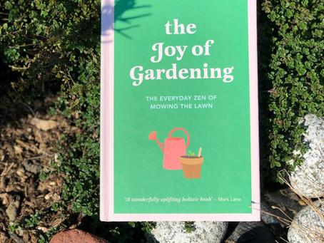 My New Book! The Joy of Gardening