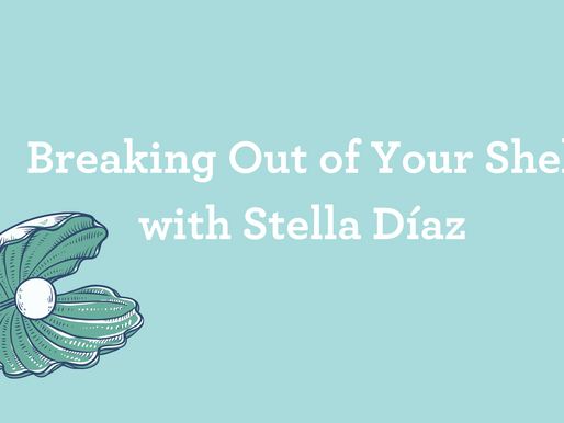 Breaking Out of Your Shell with Stella Díaz