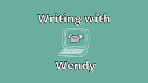 Writing with Wendy