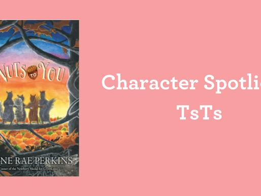 Character Spotlight: TsTs
