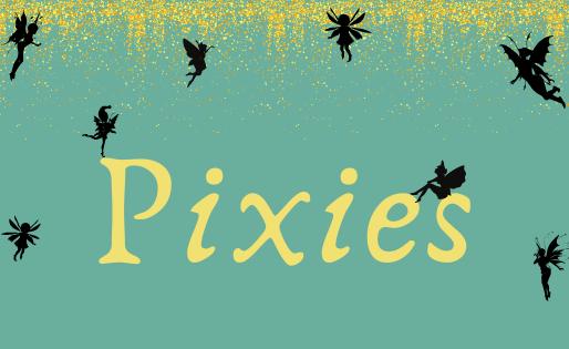 Character Spotlight: Pixies