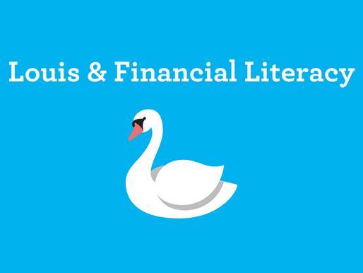 Louis & Financial Literacy