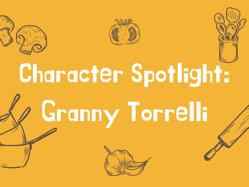 Character Spotlight: Granny Torrelli