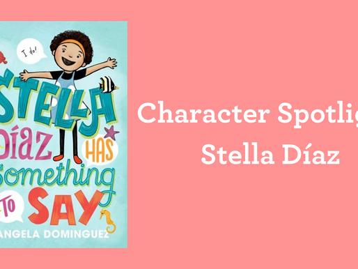 Character Spotlight: Stella Díaz